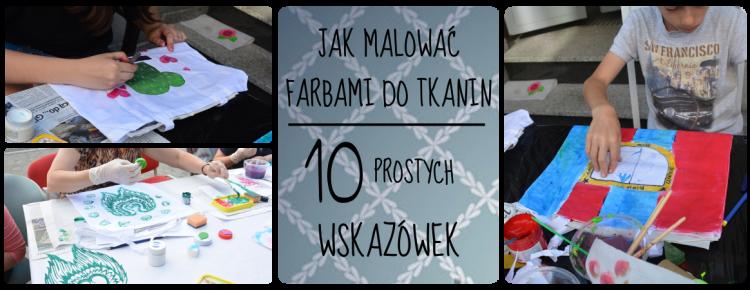 Farby do Tkanin, jak malować – 10 prostych wskazówek dla każdego
